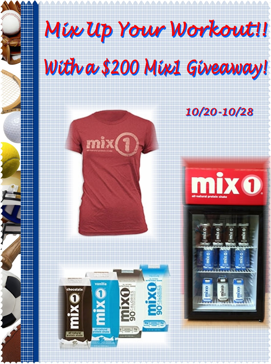 Mix up your Workout with  Mix1 $200 Giveaway!