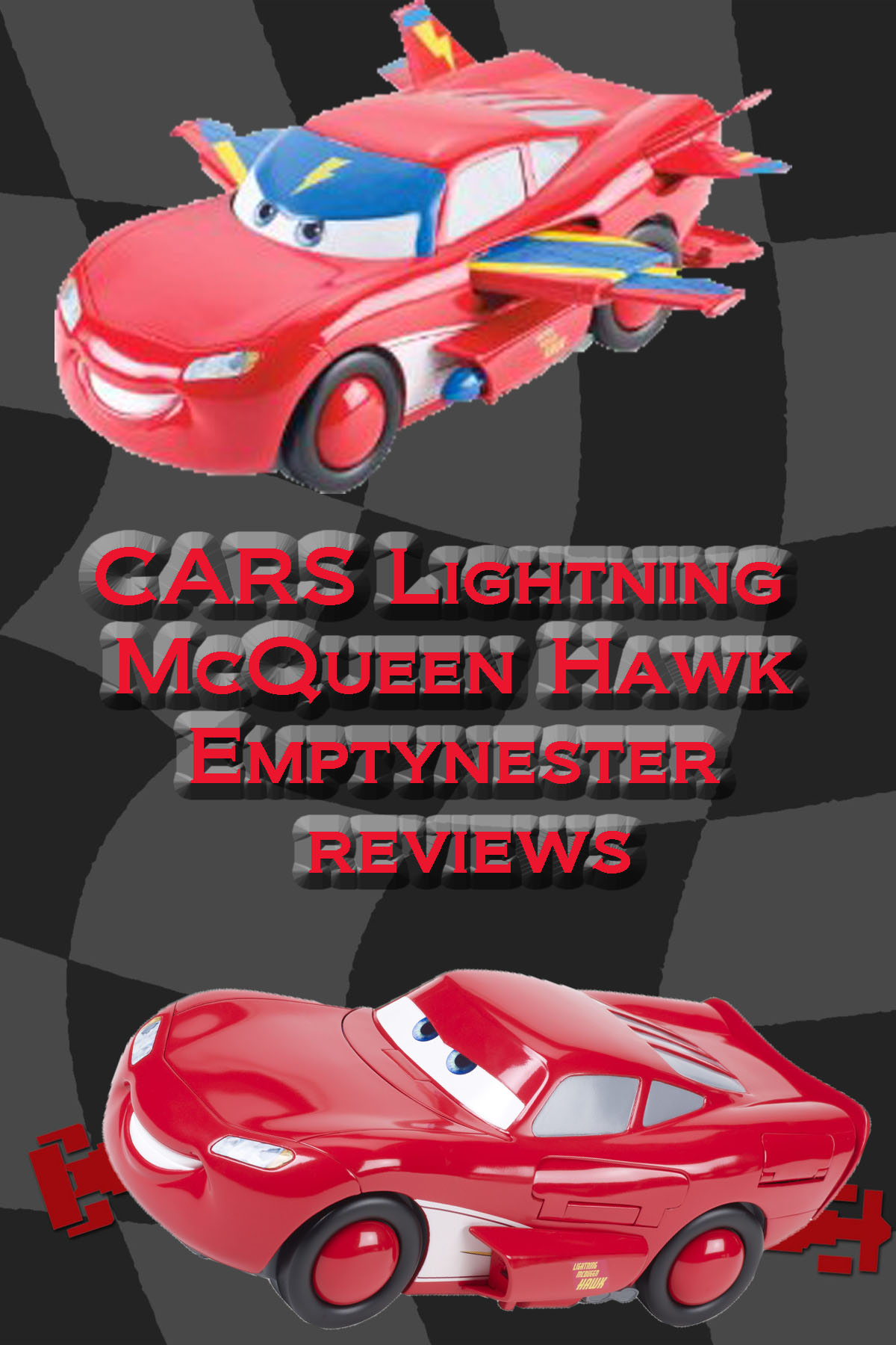 CARS Lightning McQueen Hawk review by Mattel # 1 HOLIDAY PICK from EMPTYNESTER REVIEWS FOR BOYS!