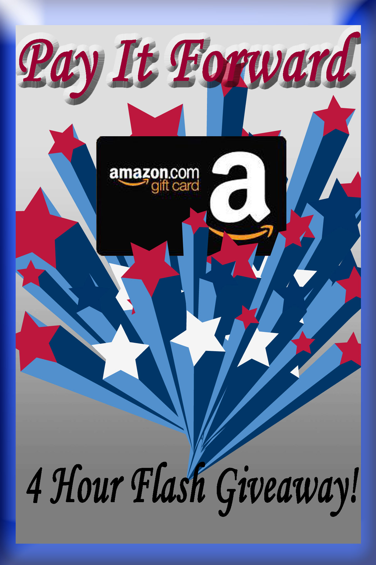 4 Hour Flash Giveaway for a $25 Amazon Gift Card!! OPEN WW
