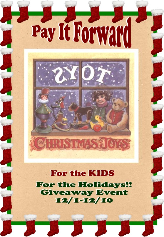 Pay It Forward for the Kids for the holidays giveaway event ends 12/10 US only