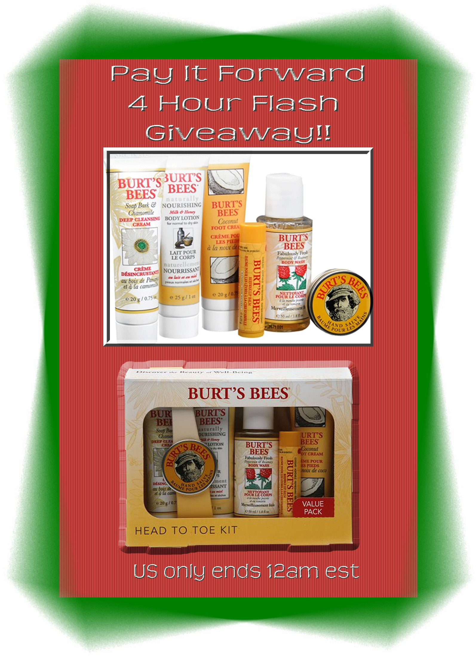 #payit4ward 4 Hour Flash Giveaway ~ Burts Bees head to toe set ends 12 am est US only