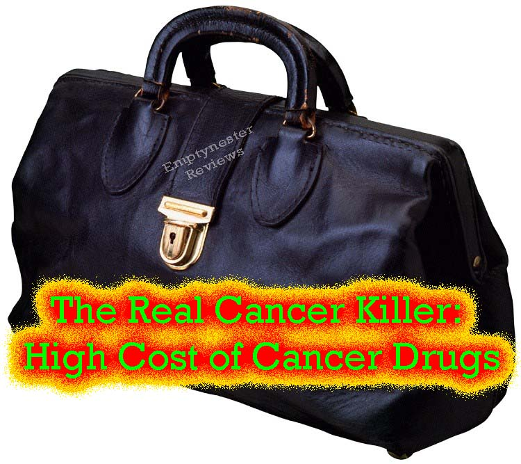 The Real Cancer Killer: High Cost of Cancer Drugs